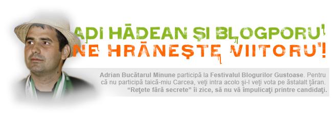 Adi Hadean Festivalul Blogurilor Gustoase